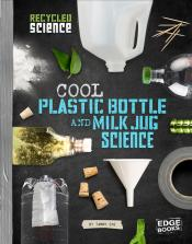 Cool Plastic Bottle and Milk Jug Science
