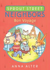 Bon Voyage: Sprout Street Neighbors