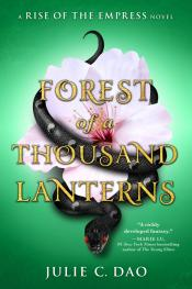 Forest of a Thousand Lanterns: A Rise of the Empress Novel