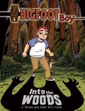 Into the Woods: Bigfoot Boy