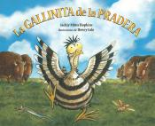 La gallinita de la pradera / Prairie Chicken Little