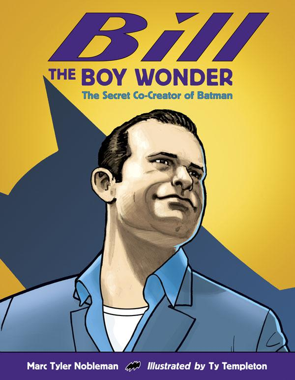 Junior Library Guild : Bill the Boy Wonder: The Secret Co