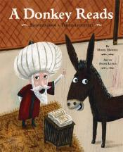 A Donkey Reads: Adapted from a Turkish Folktale