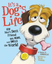 It's a Dog's Life: How Man's Best Friend Sees, Hears, and Smells the World