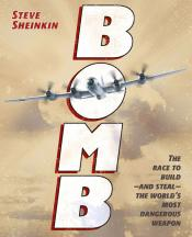 Bomb: The Race to Build—and Steal—the World's Most Dangerous Weapon