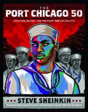Port Chicago 50: Disaster, Mutiny, and the Fight for Civil Rights