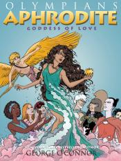 Aphrodite: Goddess of Love: Olympians