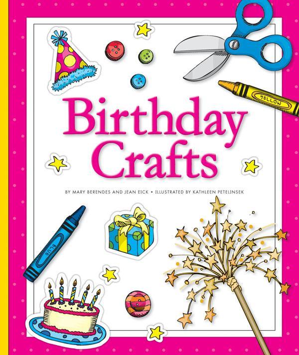Birthday Crafts For Toddlers Birthday Crafts