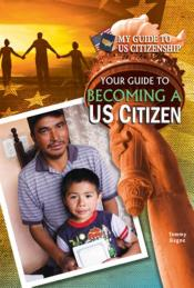 Your Guide to Becoming a US Citizen