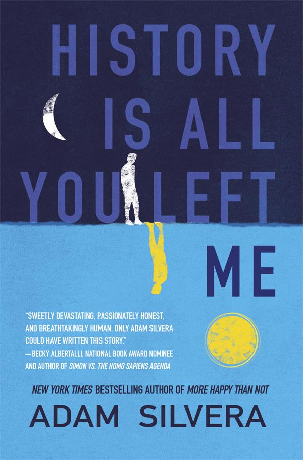 Junior Library Guild History Is All You Left Me By Adam Silvera