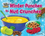 Winter Punches to Nut Crunches