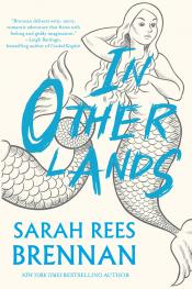 In Other Lands: A Novel