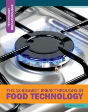 The 12 Biggest Breakthroughs in Food Technology (Ebook)