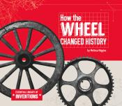 How the Wheel Changed History