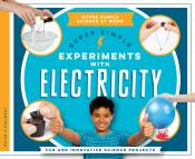 Super Simple Experiments with Electricity