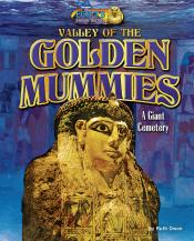 Valley of the Golden Mummies: A Giant Cemetery