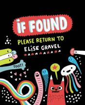 If Found . . . Please Return to Elise Gravel
