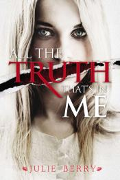All the Truth That's in Me (Audiobook)