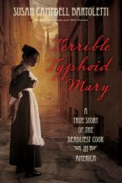 Terrible Typhoid Mary: A True Story of the Deadliest Cook in America (Audiobook)