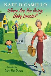 Where Are You Going, Baby Lincoln?: Tales from Deckawoo Drive, Volume Three (Audiobook)