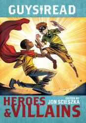 Guys Read: Heroes & Villains (Audiobook)