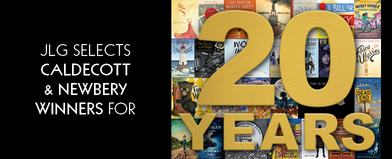 JLG selects Caldecott & Newbery winners for 20 years