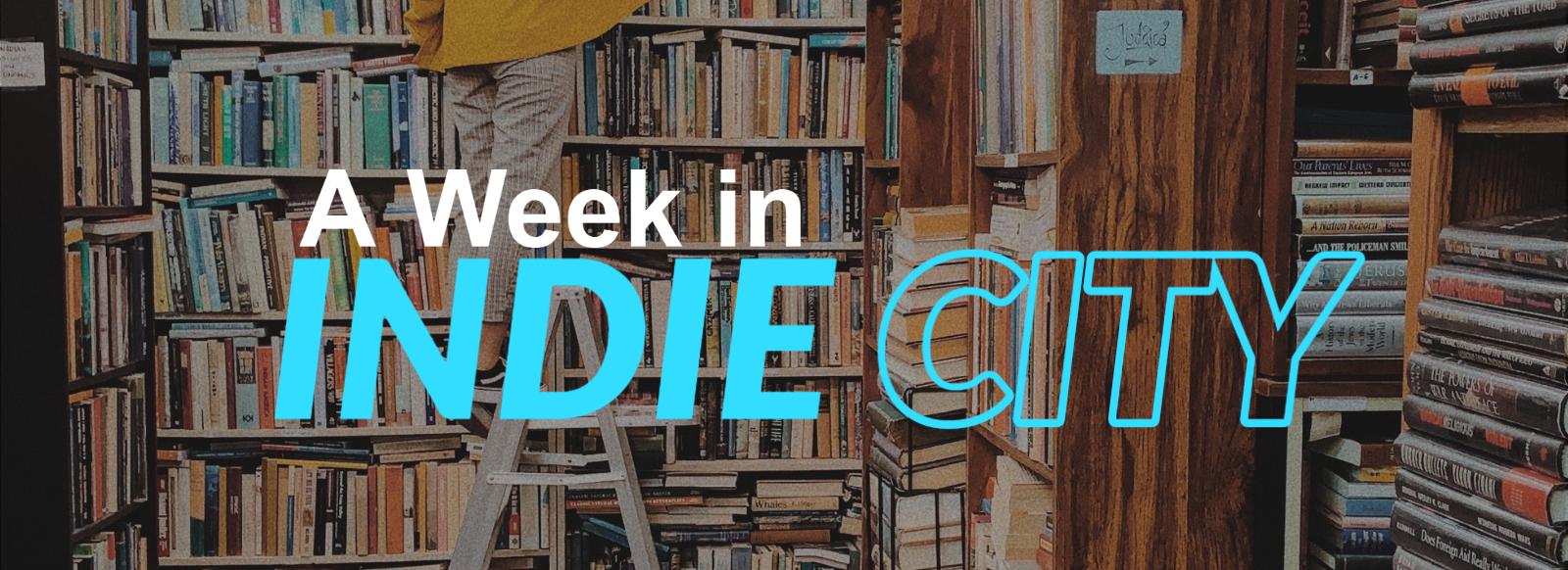 A Week in Indie City