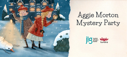 Aggie Morton Mystery Party with Tundra Books