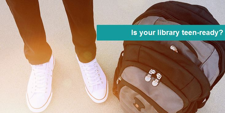 Is your library teen-ready?