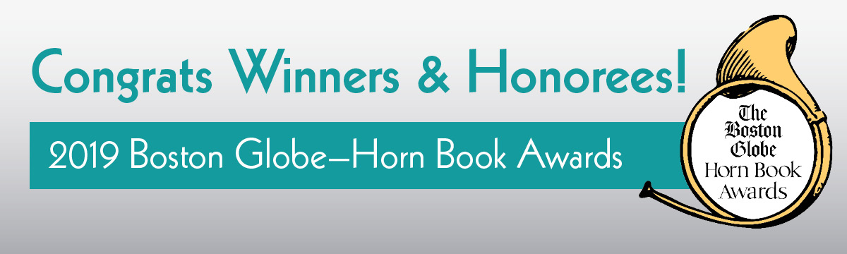 2019 Boston Globe-Horn Book Award winners and honorees