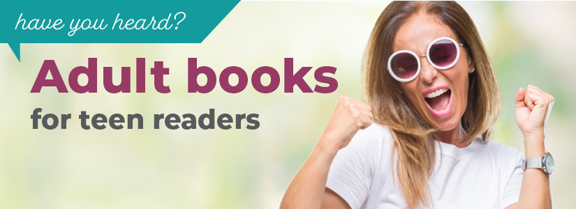 Adult Books for Teen Readers