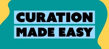 Webcast: Curation Made Easy