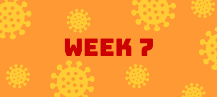 Quaran-teen Week 7