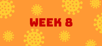 Quaran-teen Week 8
