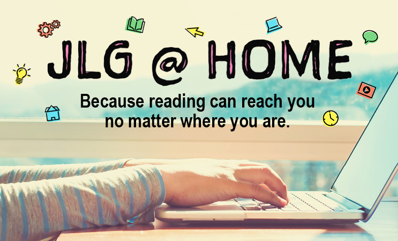 JLG @ Home: Reading Resources