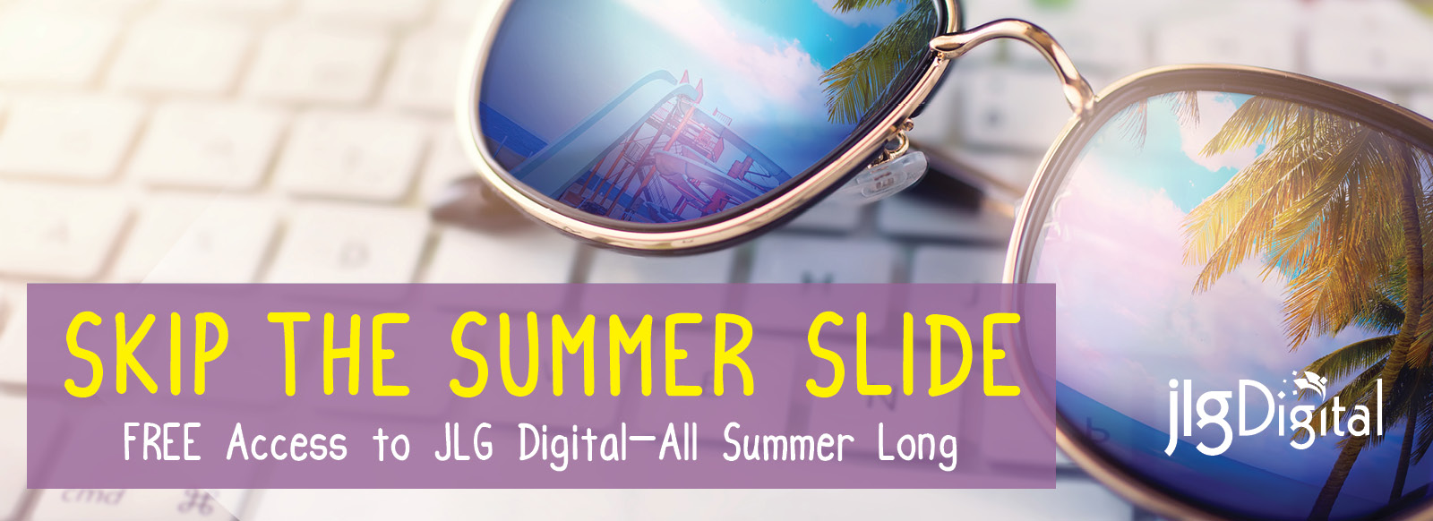 FREE JLG Digital All Summer Long