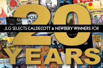 JLG selects Caldecott & Newbery Awards for 20 Years