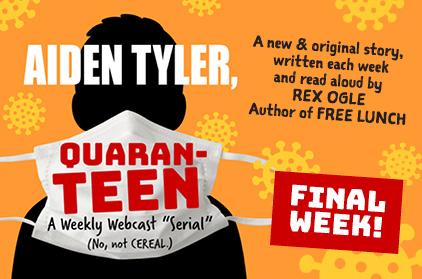 Aiden Tyler, Quaran-teen