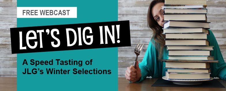 Let's Dig In! A speed tasting of JLG's Winter selections
