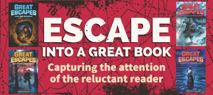 Escape into a Great Book: Capturing the Attention of the Reluctant Reader