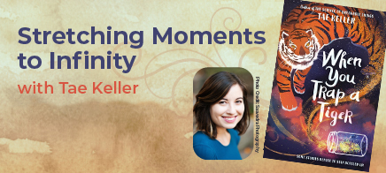 Stretching Moments to Infinity with Tae Keller