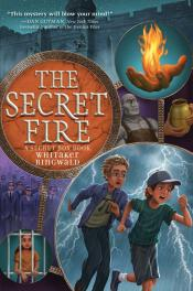 The Secret Fire: A Secret Box Book