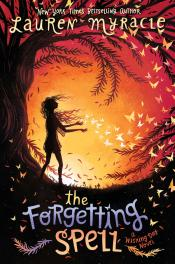 The Forgetting Spell: A Wishing Day Novel