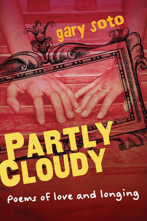 poems for teenage girls. Partly Cloudy: Poems of Love