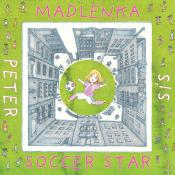 Madlenka Soccer Star by Peter Sis book cover