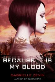 Because It Is My Blood: Birthright, Book Two
