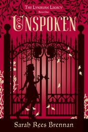 Unspoken: The Lynburn Legacy, Book One