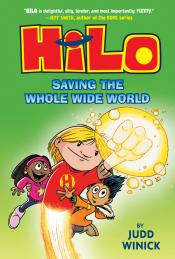 Hilo, Book 2: Saving the Whole Wide World