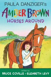 Amber Brown Horses Around <br>