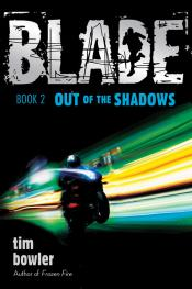 Out of the Shadows: Blade, Book 2